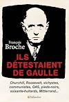 Télécharger le livre :  Ils détestaient De Gaulle
