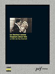 Téléchargez le livre :  Le Facteur sonne toujours deux fois - Scénario du film