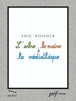 Download this eBook L'Arbre, le maire et la médiathèque - Scénario du film