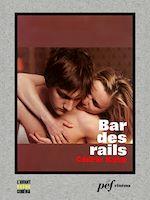 Download this eBook Bar des rails - Scénario du film