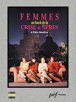 Download this eBook Femmes au bord de la crise de nerfs - Scénario du film