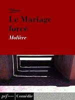 Télécharger cet ebook : Le Mariage forcé