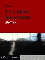 Télécharger cet ebook : Le Malade imaginaire
