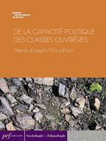 Download this eBook De la capacité politique des classes ouvrières