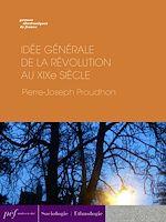 Download this eBook Idée générale de la Révolution au XIXe siècle