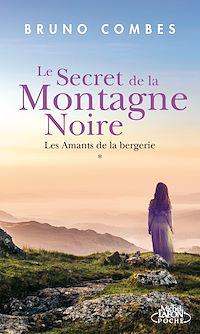 Télécharger le livre : Le secret de la montagne noire - Les amants de la bergerie