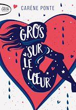 Download this eBook Gros sur le coeur