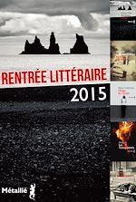 Télécharger cet ebook : Rentrée littéraire Septembre 2015