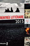 Téléchargez le livre numérique:  Rentrée littéraire Septembre 2015