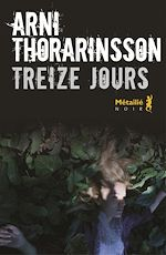Download this eBook Treize jours