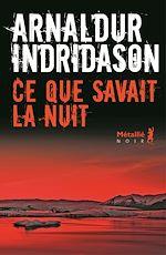 Download this eBook Ce que savait la nuit