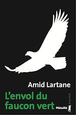 Download this eBook L'Envol du faucon vert