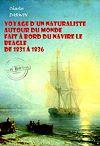 Télécharger le livre :  Voyage d'un naturaliste autour du monde  fait à bord du navire le Beagle de 1831 à 1836 (avec Illustrations)