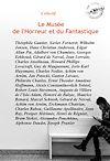 Télécharger le livre :  Le Musée de l'Horreur et du Fantastique : 51 histoires courtes publiées dans leurs versions intégrales (édition revue et corrigée).