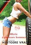 Télécharger le livre :  Offerte à plusieurs hommes sur une aire d'autoroute
