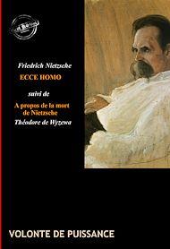 Téléchargez le livre :  Ecce Homo : comment on devient ce que l'on est ?(édition intégrale, revue et corrigée).