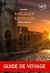 Télécharger le livre :  Voyages en Italie : édition intégrale, revue et corrigée d'après le manuscrit original de chez Delaunay paru en 1829 contenant « Promenades dans Rome » (2 tomes) suivi de « Rome, Naples et...