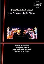 Téléchargez le livre :  Les Oiseaux de la Chine (édition intégrale, revue et augmentée, avec 124 planches peintes à la main)