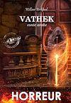 Télécharger le livre :  Vathek : conte arabe (édition intégrale, revue et corrigée).