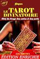 Télécharger le livre : Le Tarot Divinatoire : Clef du tirage des cartes et des sorts (Nouvelle Édition revue et augmentée)