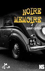 Download this eBook Noire mémoire