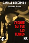 Télécharger le livre :  L'homme qui tue les femmes