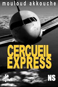 Téléchargez le livre :  Cercueil express