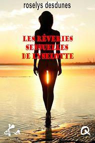 Téléchargez le livre :  Les rêveries sensuelles de Lyselotte