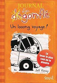 Téléchargez le livre :  Un looong voyage. Journal d'un dégonflé, tome 9