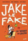 Télécharger le livre :  Jake the Fake - tome 1