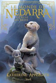 Téléchargez le livre :  Le monde de Nedarra - tome 1 Celle qui reste