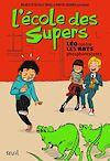Télécharger le livre :  L'École des Supers, tome 1 Léo contre les rats phosphorescents