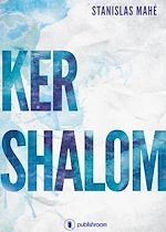Téléchargez le livre :  Ker Shalom