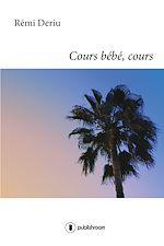 Download this eBook Cours bébé, cours