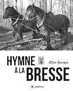 Download this eBook Hymne à la Bresse