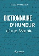 Download this eBook Dictionnaire d'humeur d'une mamie