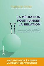 Download this eBook La médiation pour panser la relation