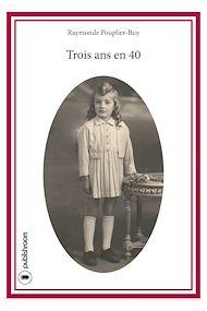 Téléchargez le livre :  Trois ans en 40