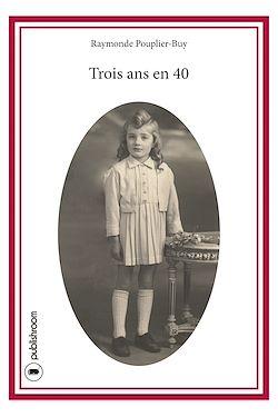 Download the eBook: Trois ans en 40