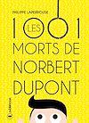 Télécharger le livre :  Les mille et une morts de Norbert Dupont