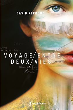 Download the eBook: Voyage entre deux vies