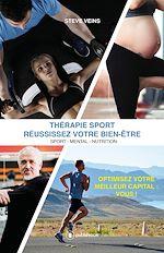 Téléchargez le livre :  Thérapie Sport - Réussissez votre bien-être