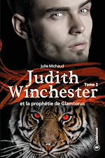 Download this eBook Judith Winchester et la prophétie de Glamtorux - tome 2