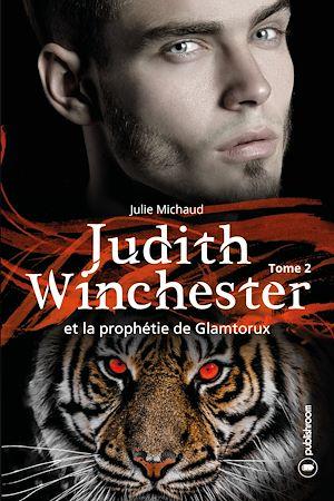 Téléchargez le livre :  Judith Winchester et la prophétie de Glamtorux