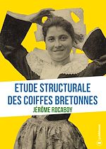 Download this eBook Etude structurale des coiffes bretonnes