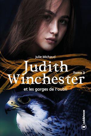 Téléchargez le livre :  Judith Winchester et les gorges de l'oubli