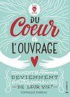 Télécharger le livre :  Du cœur à l'ouvrage
