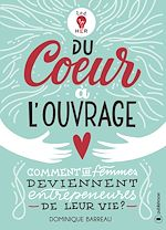 Download this eBook Du cœur à l'ouvrage