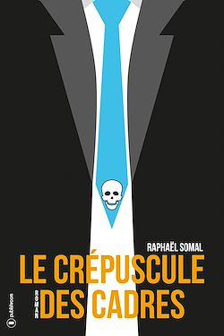Download the eBook: Le crépuscule des cadres