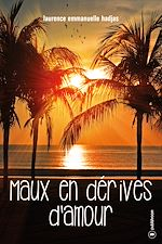 Download this eBook Maux en dérives d'amour
